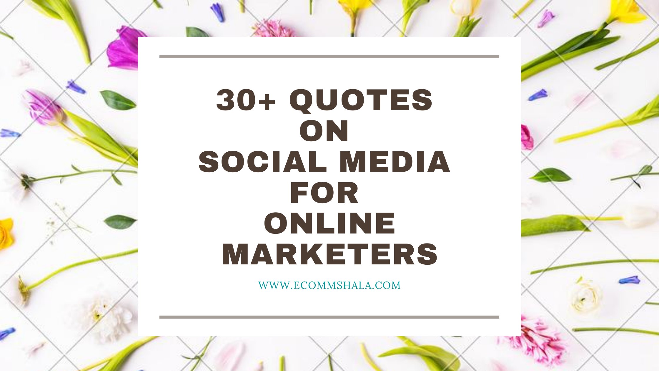 30+ Quotes on Social Media For Online Marketers