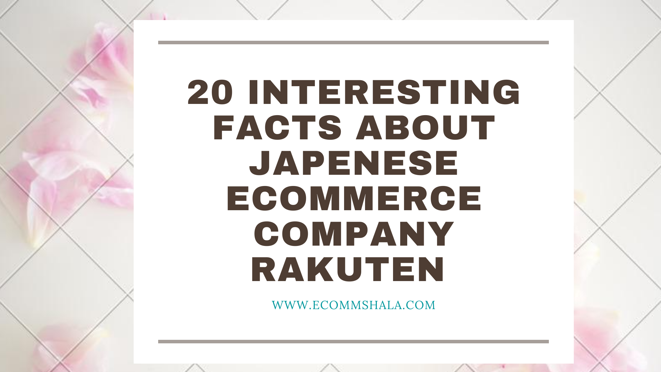 20 Interesting Facts about Japenese eCommerce Company Rakuten