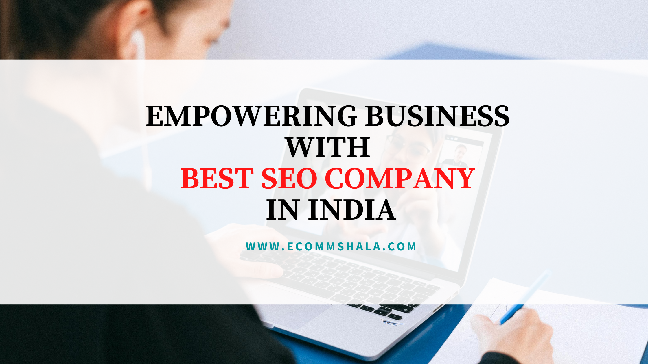 Empowering Business With Best SEO Company In India