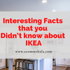 15 Interesting Facts that you Didn't know about IKEA