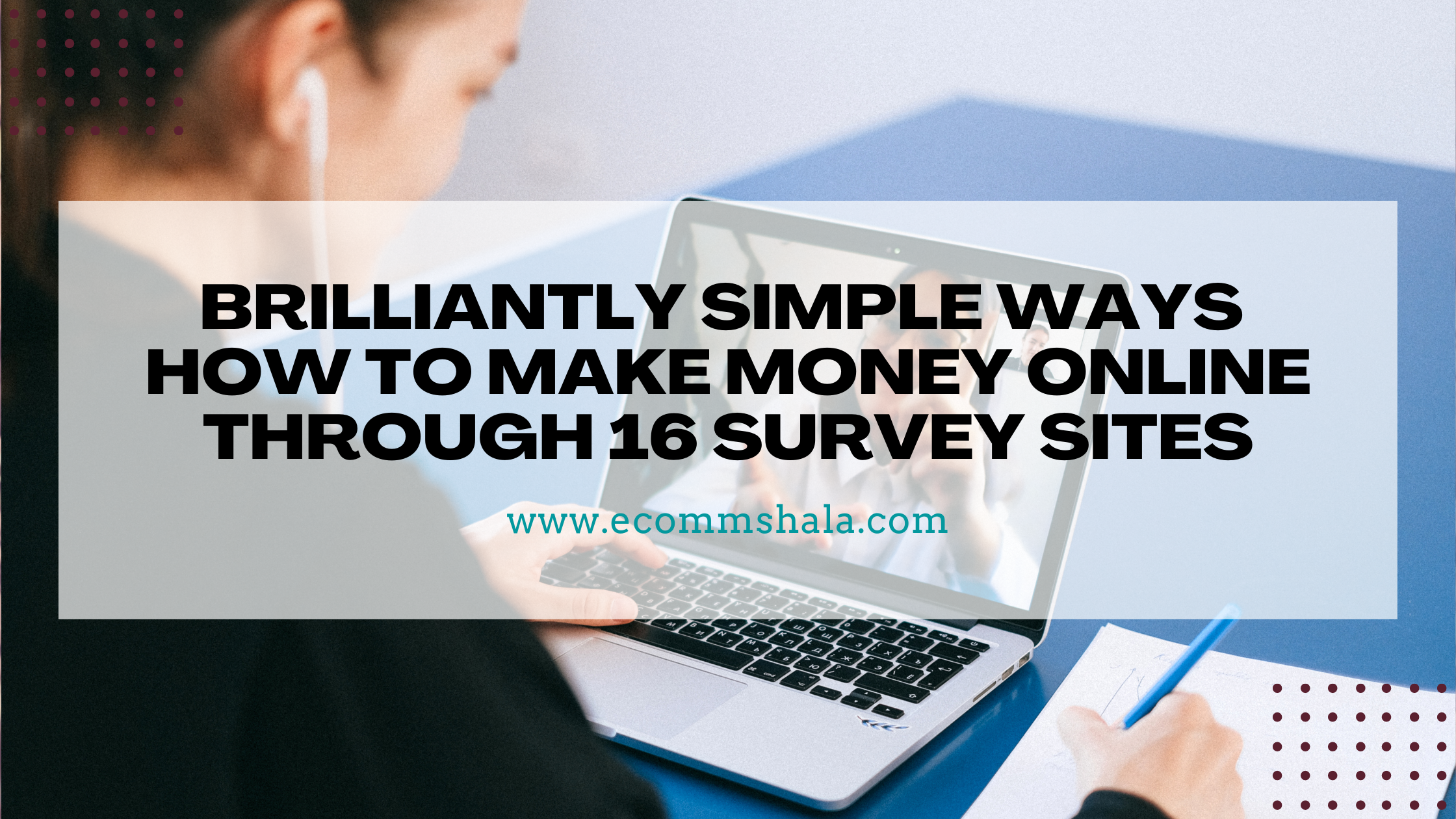 How to Make Money Online Through 16 Survey Sites
