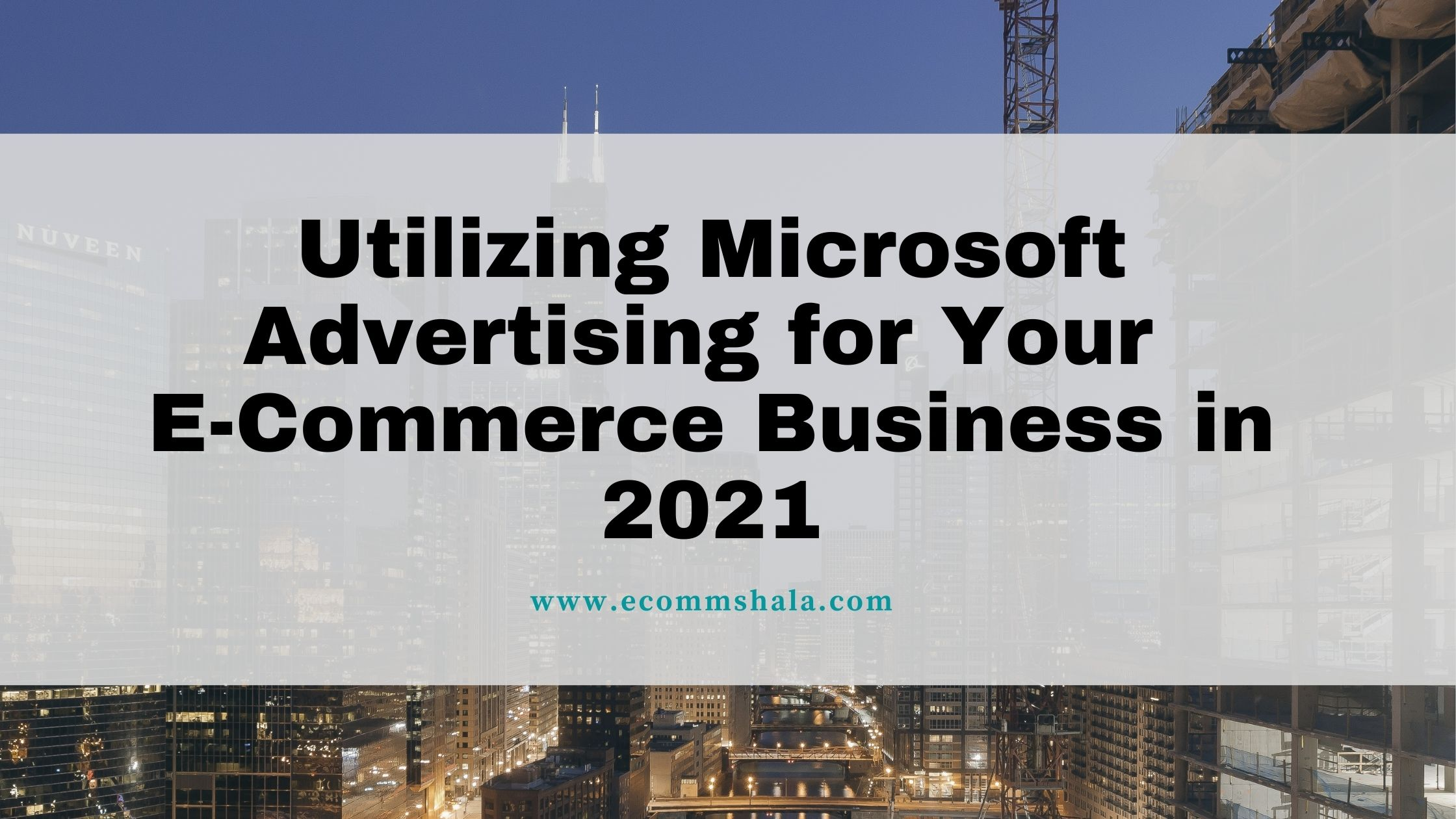Microsoft Advertising for Your E-Commerce Business